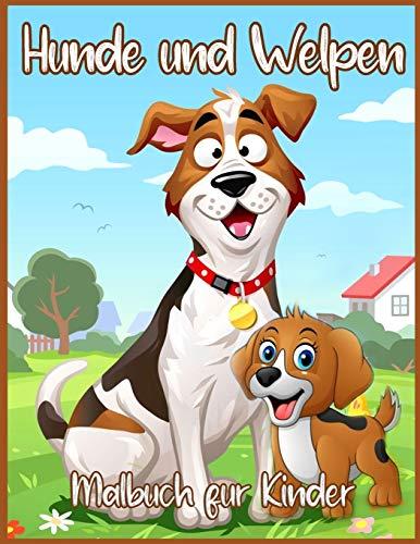 Hunde Und Welpen Malbuch (German Edition)