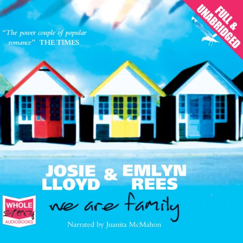 We Are Family                   By:                                                                                                                                 Josie Lloyd,                                                                                        Emlyn Rees                               Narrated by:                                                                                                                                 Juanita McMahon                      Length: 15 hrs and 21 mins     9 ratings     Overall 3.3