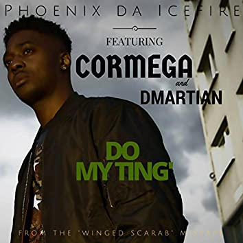 Do My Ting' (feat. Cormega & D Martian)