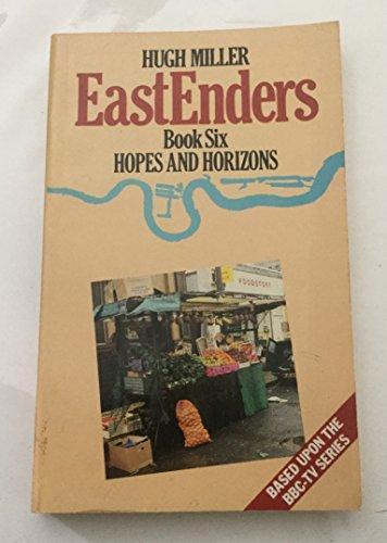 The Eastenders: Hopes and Horizon Bk. 6