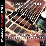 Shape Of You (Ed Sheeran Electric Guitar Cover)