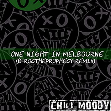 One Night In Melbourne (B-rocTheProphecy Remix)