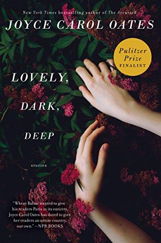 Lovely, Dark, Deep: Stories (English Edition)