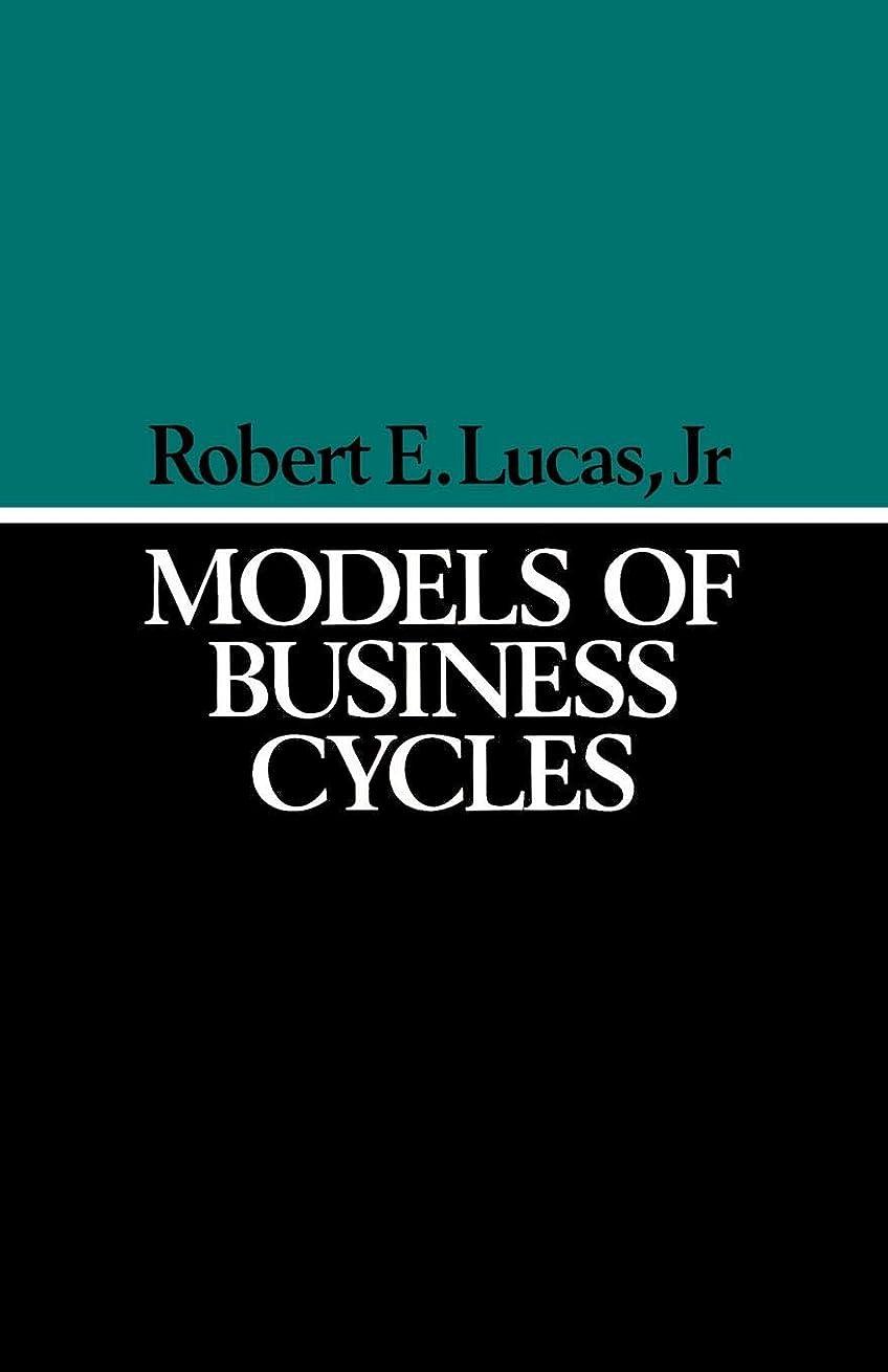 満足できる石炭砂Models of Business Cycles (Yrjo Jahnsson Lectures)