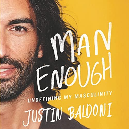 Listen Man Enough: Undefining My Masculinity audio book