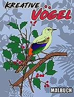 Kreative Voegel Malbuch: Stressabbau-Designs fuer Erwachsene Entspannung, Birds Adult Malbuch, Birds Coloring