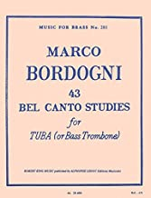 43 Bel Canto Studies for Tuba (or Bass Trombone)(Music for Brass No. 281)