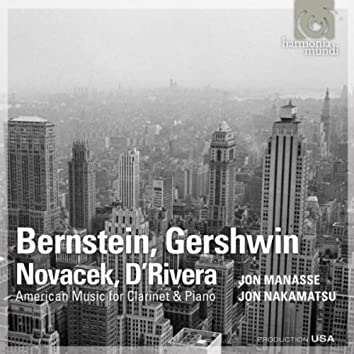Bernstein, Gershwin, Novacek, D'Rivera - American Music for Clarinet & Piano