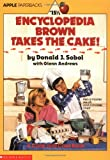 Encyclopedia Brown Takes the Cake! (Encyclopedia Brown (Quality))