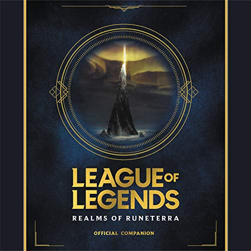 League of Legends: Realms of Runeterra (Official Companion) cover art