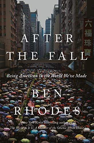 Image of After the Fall: Being American in the World We've Made
