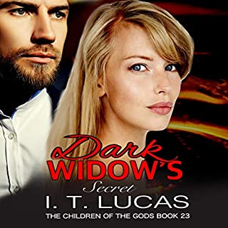 Dark Widow's Secret     The Children of the Gods Paranormal Romance Series, Book 23              By:                                                                                                                                 I. T. Lucas                               Narrated by:                                                                                                                                 Charles Lawrence                      Length: 7 hrs and 50 mins     Not rated yet     Overall 0.0
