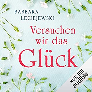 Versuchen wir das Glück                   By:                                                                                                                                 Barbara Leciejewski                               Narrated by:                                                                                                                                 Eva Gosciejewicz                      Length: 7 hrs and 47 mins     Not rated yet     Overall 0.0