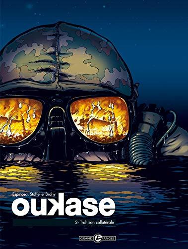 Oukase - volume 2 - Trahison collatérale
