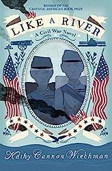 Like a River a Civil War Novel