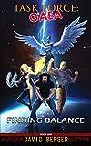 Task Force: Gaea: Finding Balance