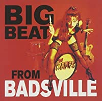 Big Beat From Badsville by Cramps (2014-02-01)