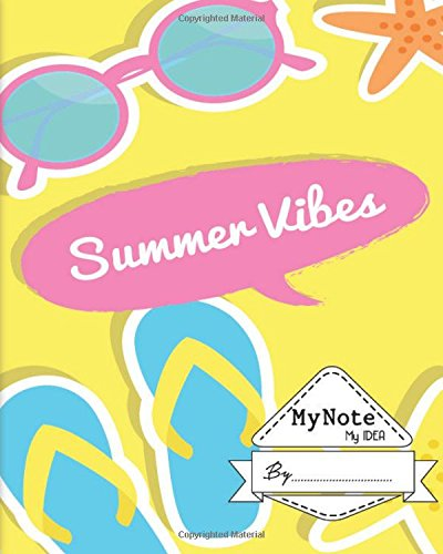 Notebook : My Note My Idea ,8 x 10, 110 pages : Summer Viber