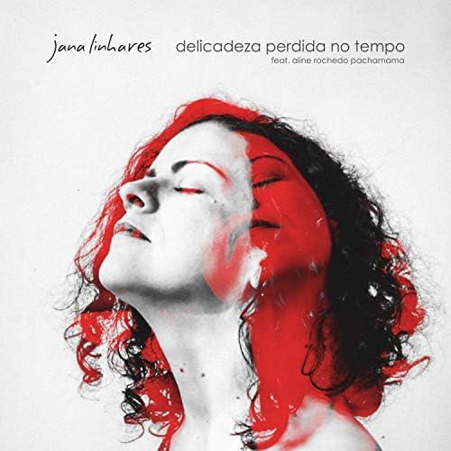 Jana Linhares feat. Aline Rochedo Pachamama