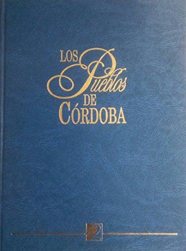 Los pueblos de Córdoba. Tomo 2. De Carcabuey a Fuente Tojar