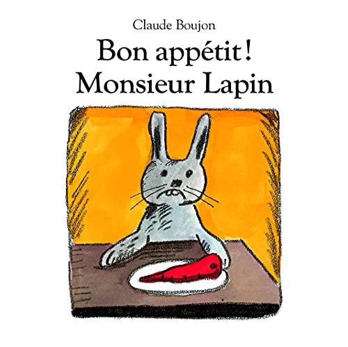Bon appétit ! Monsieur Lapin (tout carton)