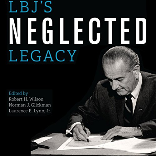 LBJ's Neglected Legacy audiobook cover art