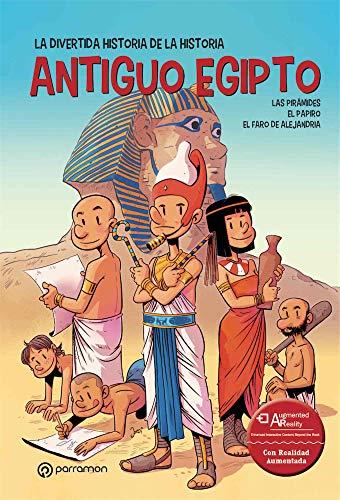 Antiguo Egipto (La divertida historia de la historia)
