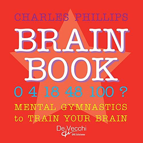 Brain book. Mental gymnastics to train your brain (English Edition)