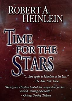 Time For The Stars by [Robert A. Heinlein]
