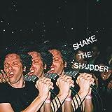 Songtexte von !!! - Shake the Shudder