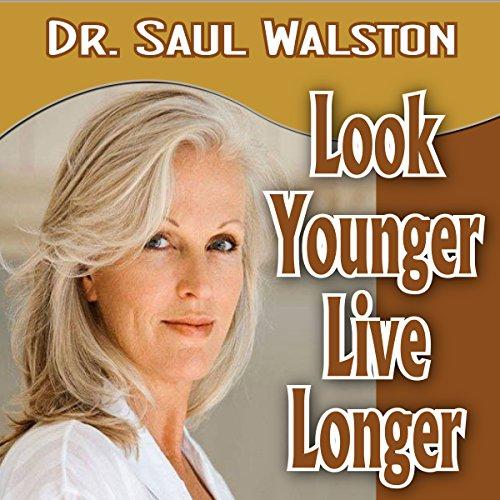 Look Younger Live Longer Titelbild