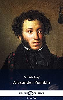 Delphi Collected Works of Alexander Pushkin (Illustrated) (English Edition) por [Alexander Pushkin]