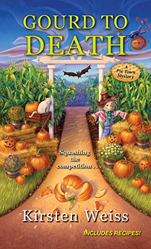 Gourd to Death (A Pie Town Mystery Book 5) by [Kirsten Weiss]