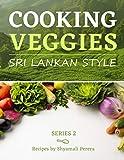 Cooking Veggies: Sri Lankan Style (Sri Lankan Food)