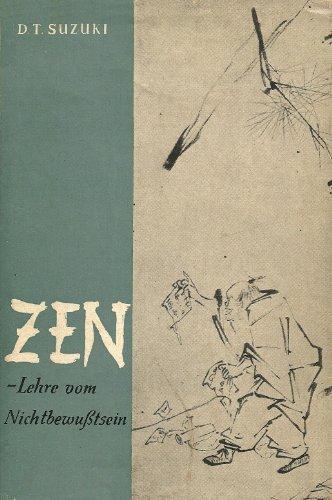 Die Zen-Lehre vom Nicht-Bewusstsein