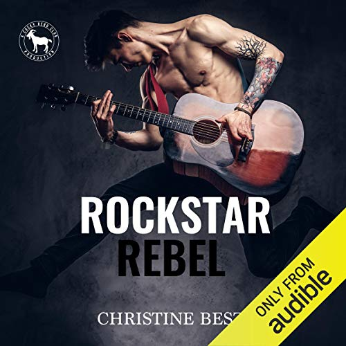 Rockstar Rebel Audiobook By Christine Besze, Hero Club cover art