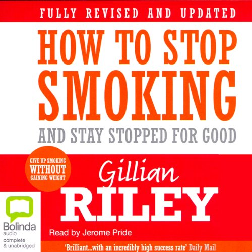 Couverture de How to Stop Smoking and Stay Stopped for Good