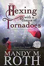 Hexing with a Chance of Tornadoes: A Paranormal Women's Fiction Romance Novel (Grimm Cove Book 2)
