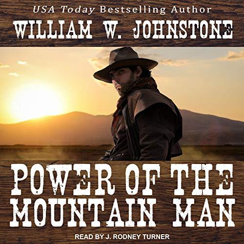 Power of the Mountain Man: Mountain Man Series, Book 15