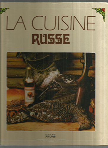 LA CUISINE RUSSE. Edition 1987