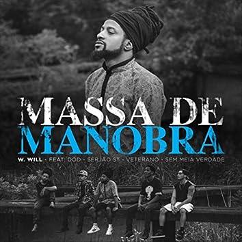 Massa de Manobra (feat. Dod, Serjão St, Veterano & Sem Meia Verdade)