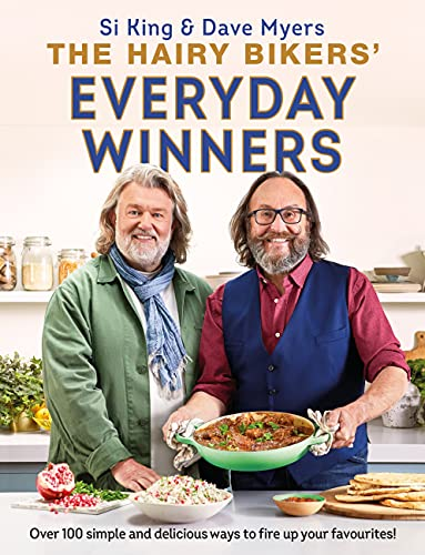 The Hairy Bikers' Everyday Winners: 100 simple and delicious recipes to fire up your favourites! (English Edition)