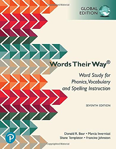 Words Their Way: Word Study for Phonics, Vocabulary, and Spelling Instruction, Global Edition