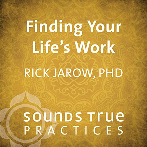 Finding Your Life's Work audiobook cover art
