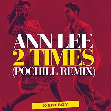 2 Times (Pochill Remix)