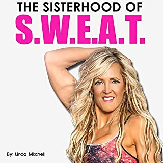 The Sisterhood of S.W.E.A.T. audiobook cover art