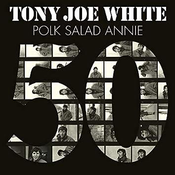 Polk Salad Annie (50th Anniversary Edition)