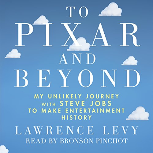 To Pixar and Beyond audiobook cover art