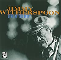 Jimmy Witherspoon: Live at the Mint