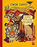 Loco por los felinos (Álbumes ilustrados)